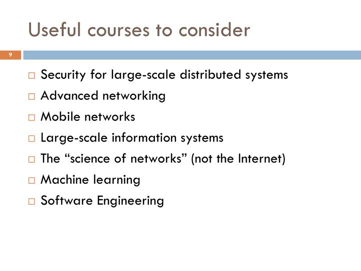 Useful courses to consider