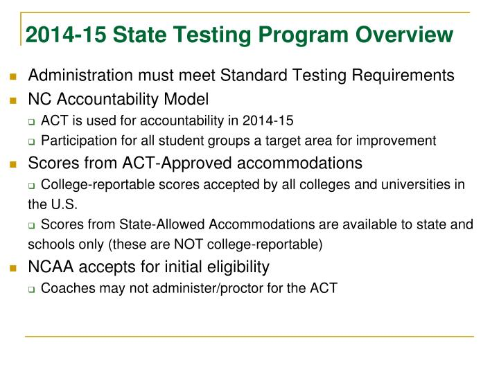 2014-15 State Testing Program Overview
