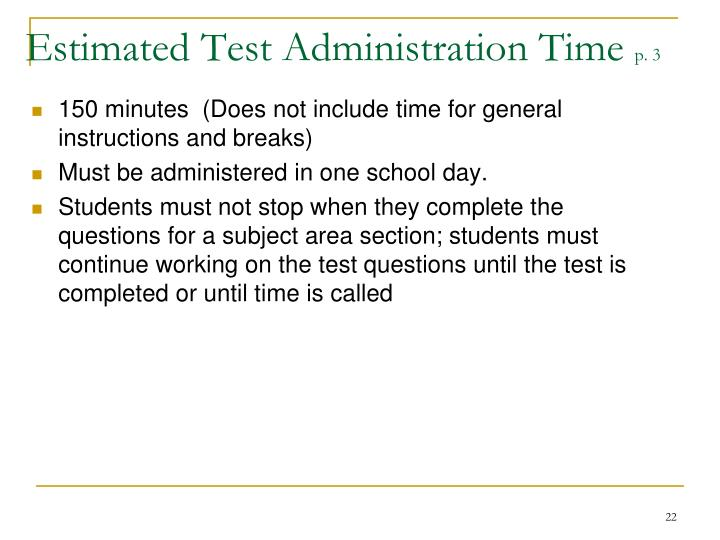 Estimated Test Administration Time