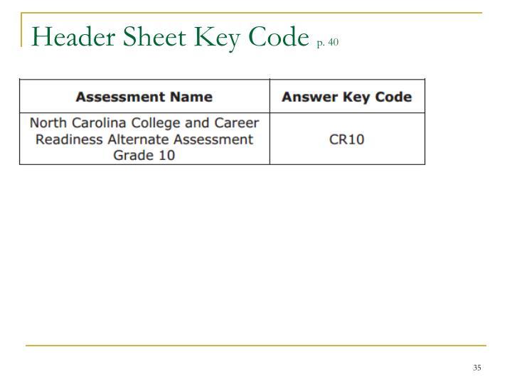 Header Sheet Key Code