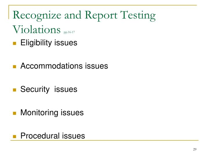 Recognize and Report Testing Violations