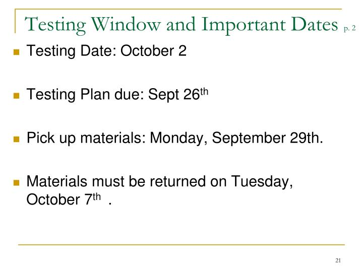Testing Window and Important Dates