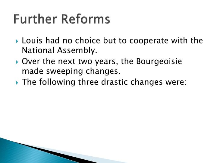 Further Reforms