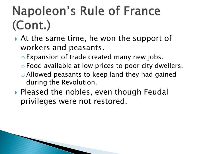 Napoleon's Rule of France (Cont.)