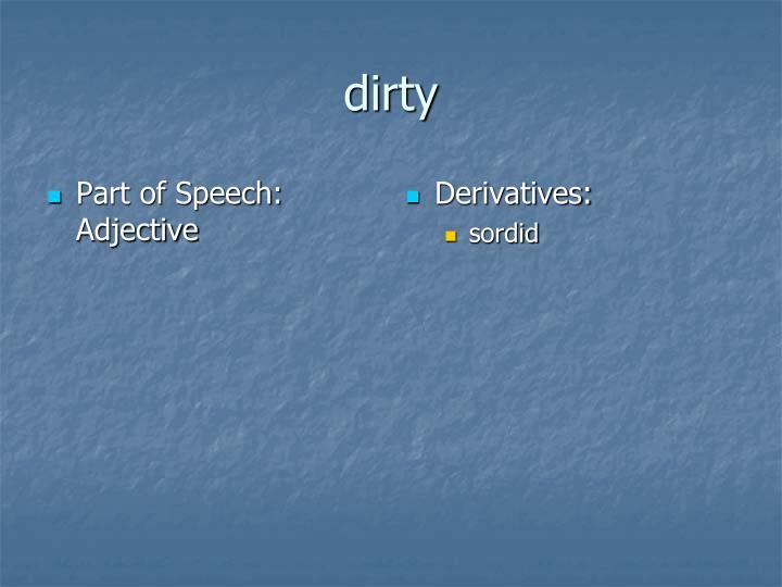 Part of Speech:  Adjective