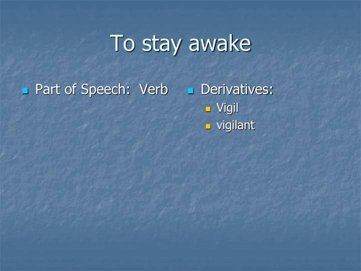 Part of Speech:  Verb