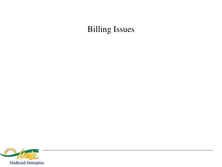 Billing Issues