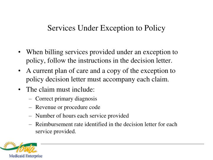 Services Under Exception to Policy