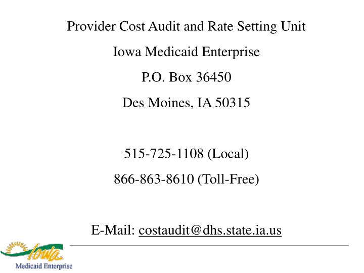 Provider Cost Audit and Rate Setting Unit