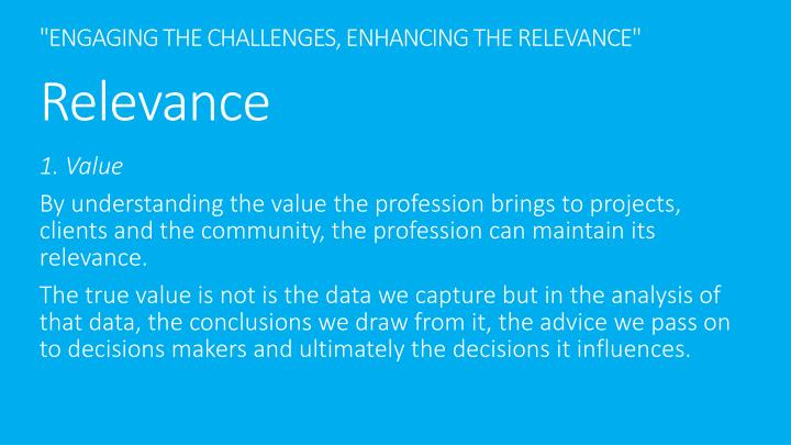 """""""ENGAGING THE CHALLENGES, ENHANCING THE RELEVANCE"""""""