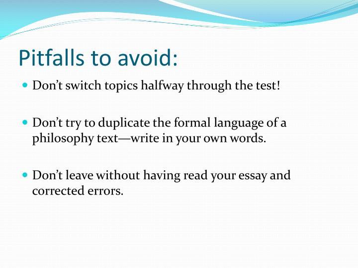 Pitfalls to avoid: