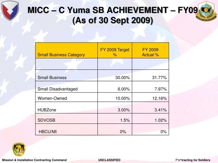 MICC – C Yuma SB ACHIEVEMENT – FY09