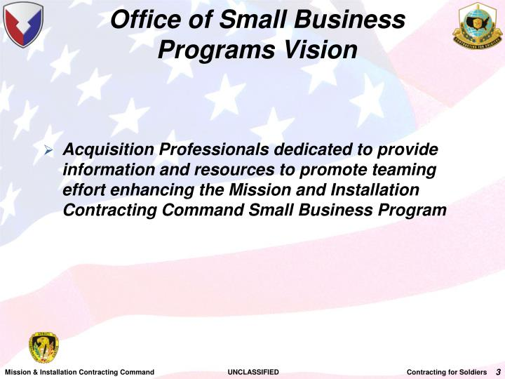 Office of Small Business Programs Vision