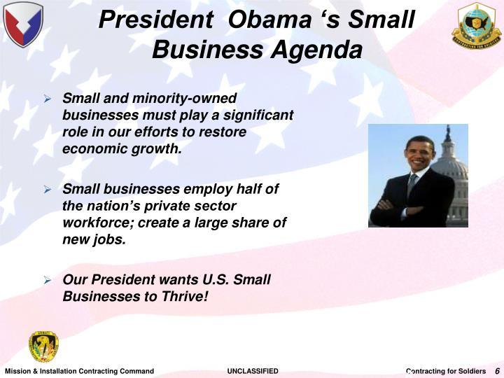 President  Obama 's Small Business Agenda