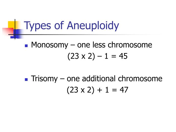 Types of Aneuploidy