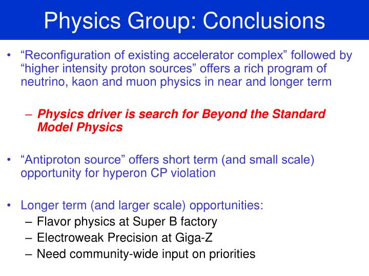 Physics Group: Conclusions