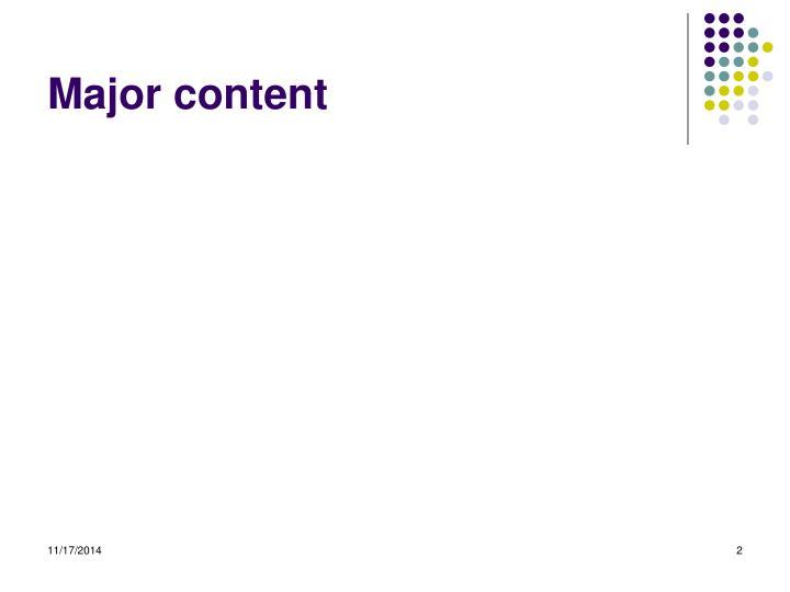 Major content