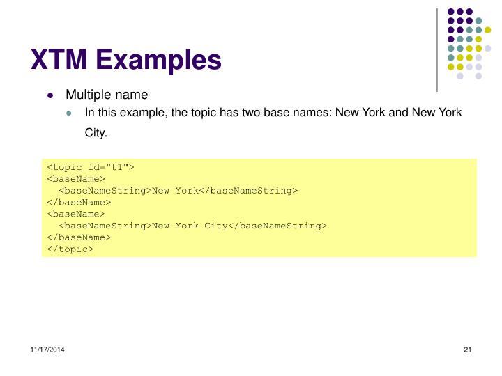 XTM Examples