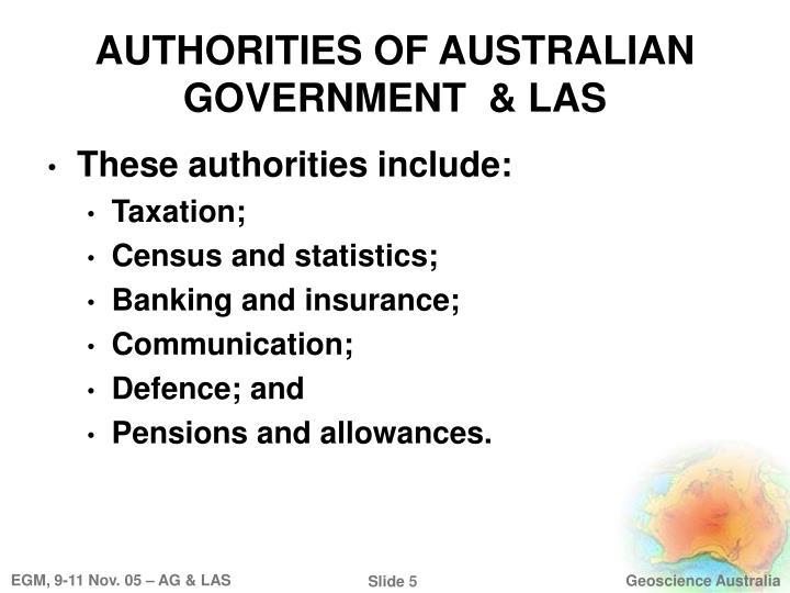 AUTHORITIES OF AUSTRALIAN GOVERNMENT  & LAS