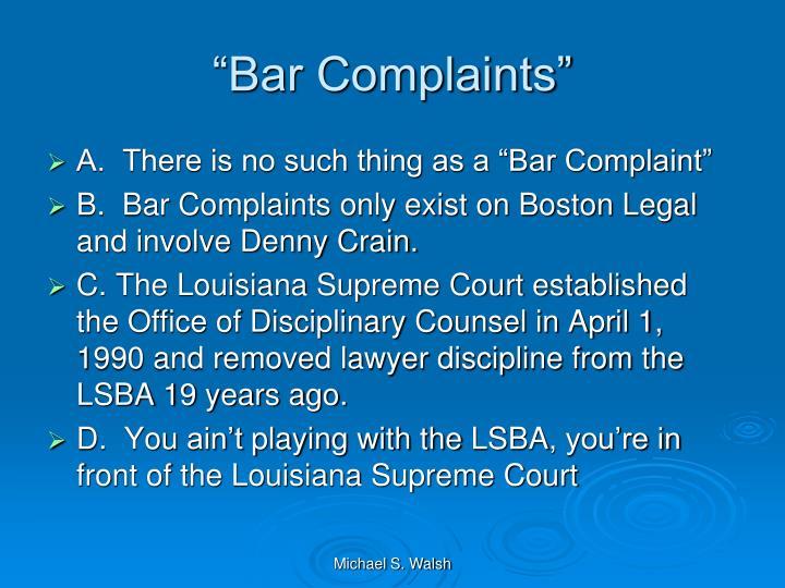 """""""Bar Complaints"""""""