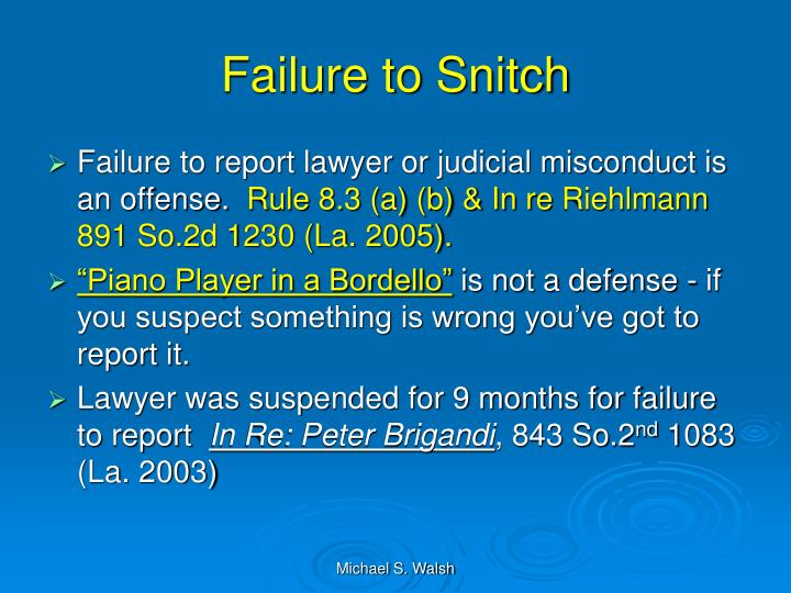 Failure to Snitch