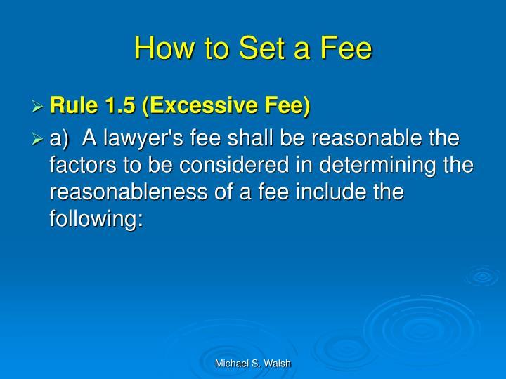 How to Set a Fee
