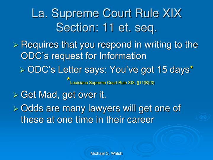 La. Supreme Court Rule XIX Section: 11 et. seq.