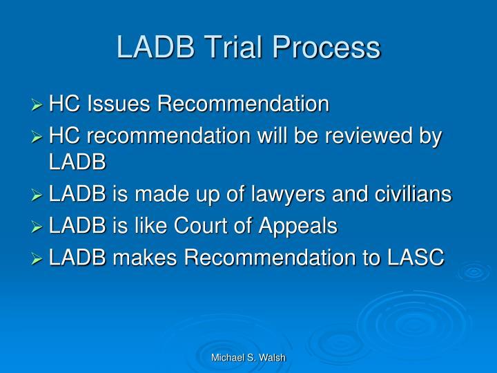 LADB Trial Process