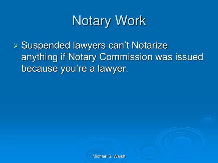 Notary Work