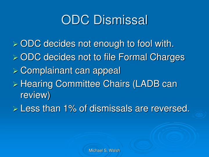 ODC Dismissal