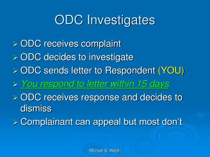 ODC Investigates