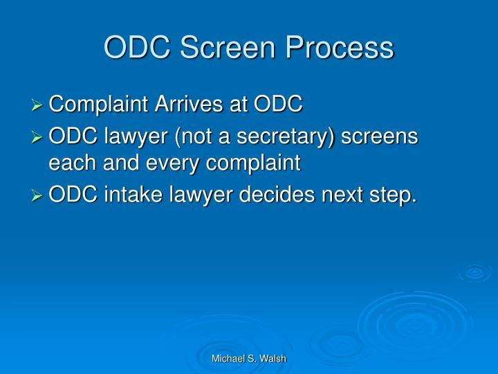 ODC Screen Process