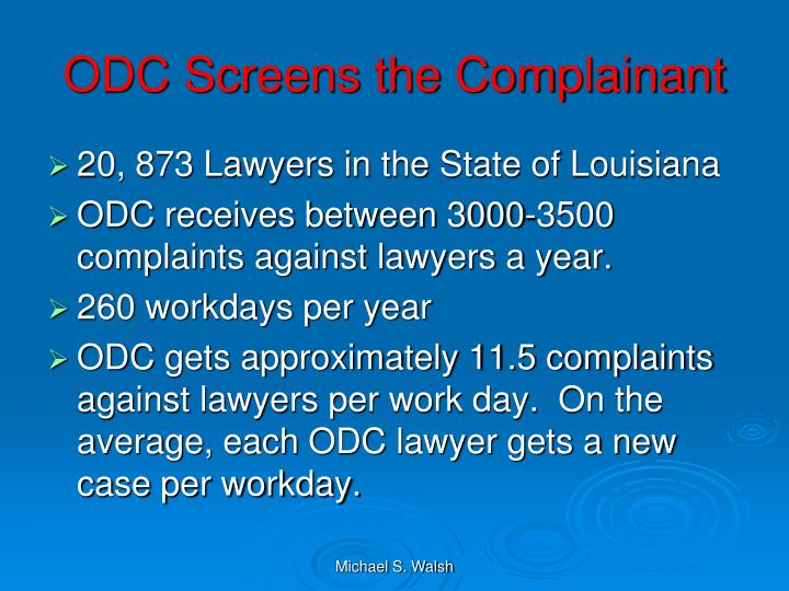 ODC Screens the Complainant