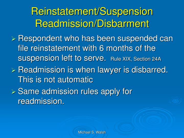 Reinstatement/Suspension