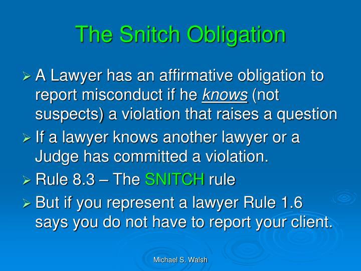 The Snitch Obligation