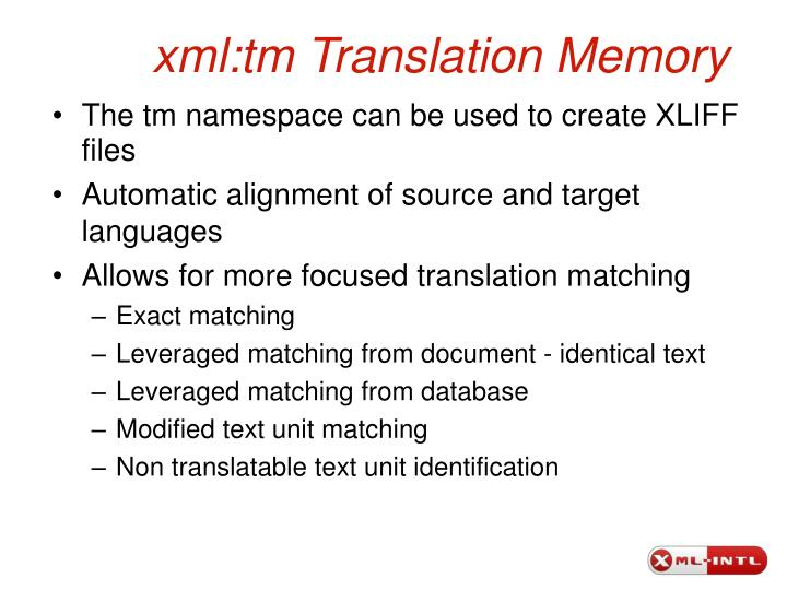 xml:tm Translation Memory