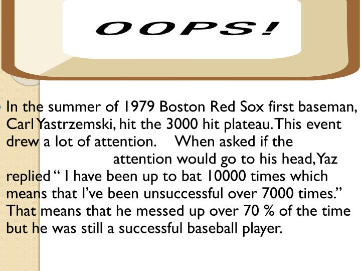 In the summer of 1979 Boston Red Sox first