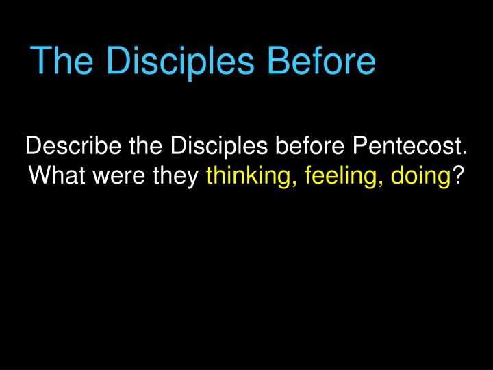 The Disciples Before