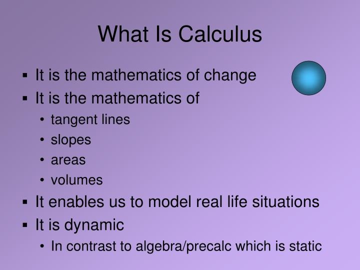 What Is Calculus