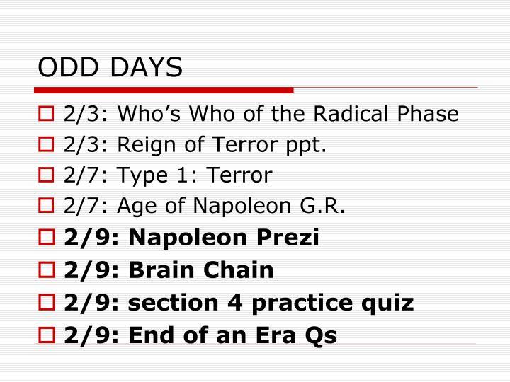 ODD DAYS
