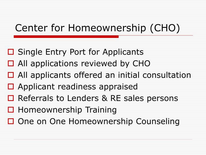 Center for Homeownership (CHO)