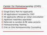center for homeownership cho