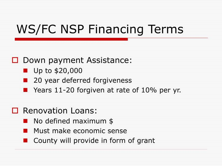 WS/FC NSP Financing Terms