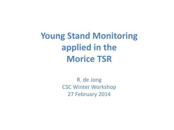 Young Stand Monitoring