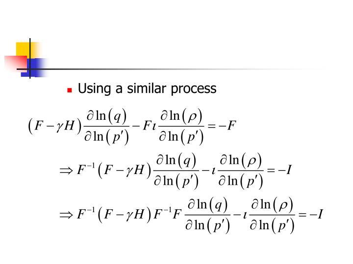 Using a similar process