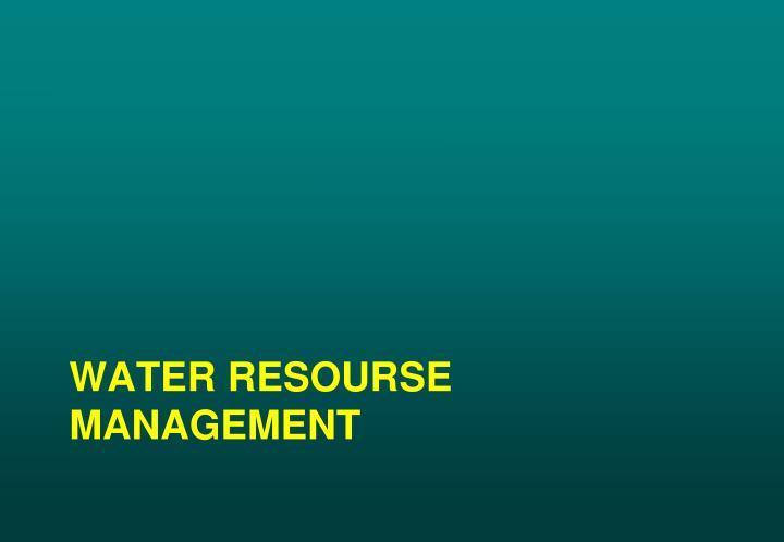 WATER RESOURSE MANAGEMENT