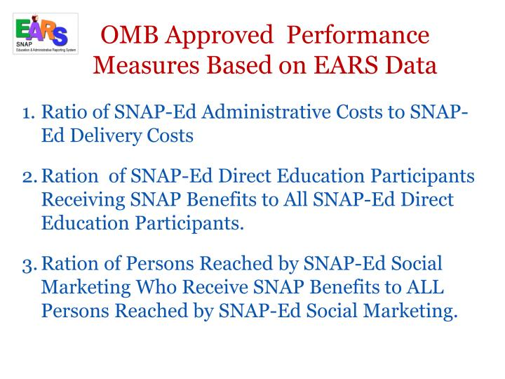 OMB Approved  Performance Measures Based on EARS Data