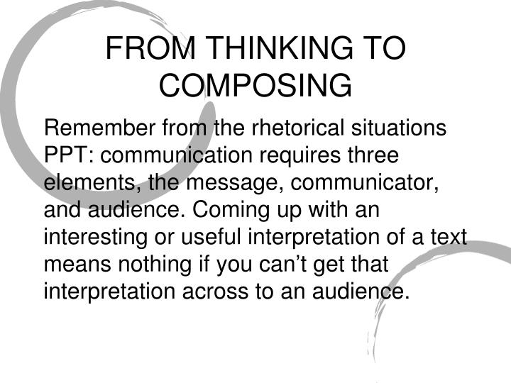 FROM THINKING TO COMPOSING