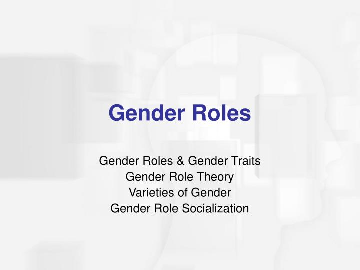 Gender Roles & Gender Traits