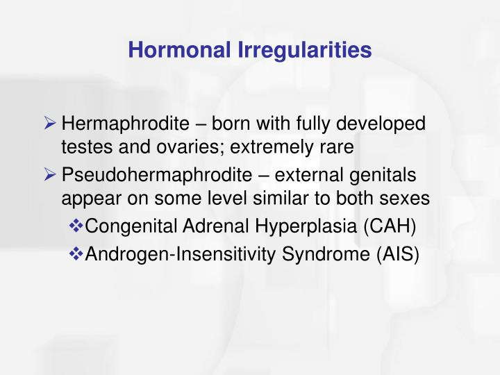 Hormonal Irregularities